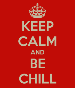 keep-calm-and-be-chill-75